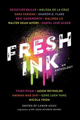 Fresh Ink: An Anthology Edited by Lamar Giles