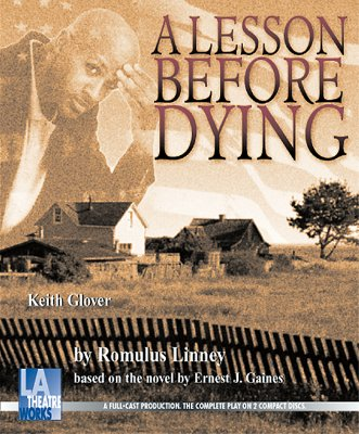 A Lesson Before Dying (Audio Theatre Collection) Cover Image