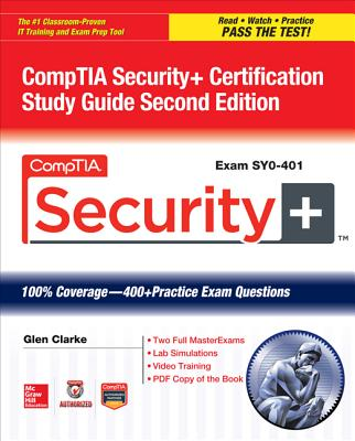 CompTIA Security+ Certification Study Guide (Exam SY0-401) [With CDROM] (Certification Press) Cover Image