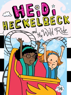 Heidi Heckelbeck and the Wild Ride Cover Image