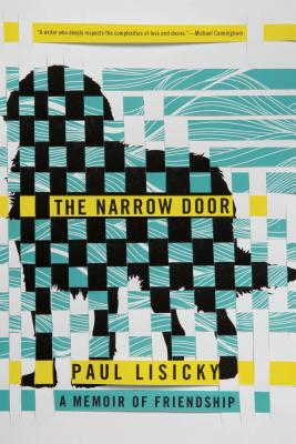 The Narrow Door: A Memoir of Friendship Cover Image