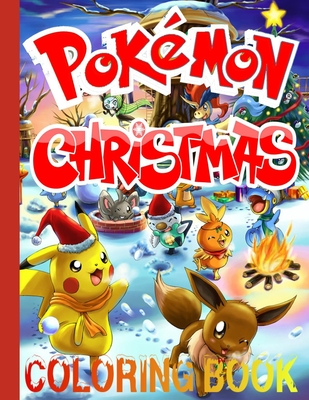 Pokémon Christmas Coloring Book: Cute Gift for Children Boys and Girls Cover Image