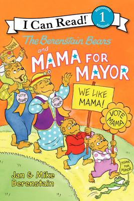 The Berenstain Bears and Mama for Mayor! Cover Image