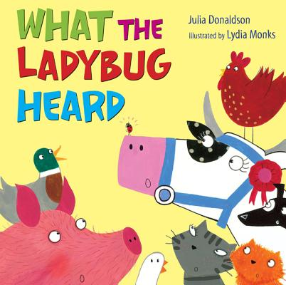 What the Ladybug Heard Cover