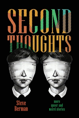 Second Thoughts: More Queer and Weird Stories Cover Image
