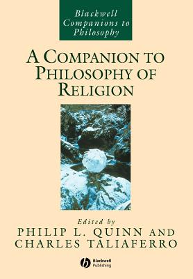 Cover for A Companion to Philosophy of Religion (Blackwell Companions to Philosophy #56)