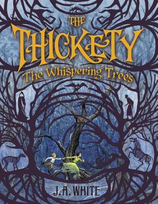 The Whispering Trees (The Thickety #2) Cover Image