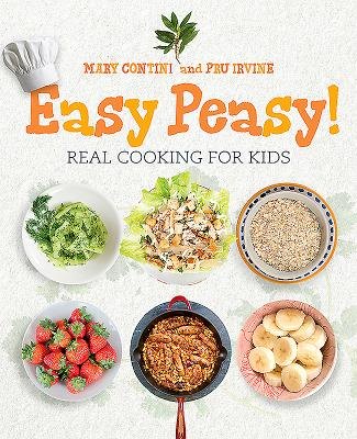 Easy Peasy!: Real Cooking for Kids Cover Image