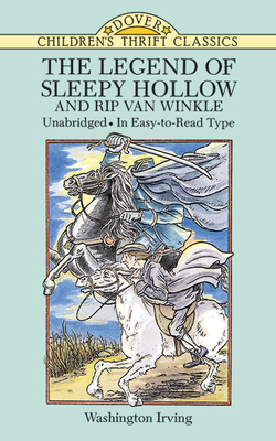 The Legend of Sleepy Hollow and Rip Van Winkle (Dover Children's Thrift Classics) Cover Image