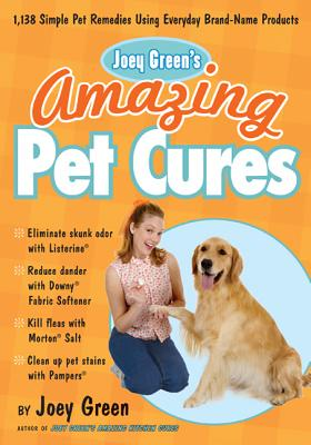 Joey Green's Amazing Pet Cures Cover
