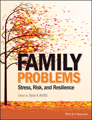Family Problems: Stress, Risk, and Resilience Cover Image
