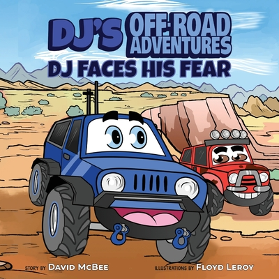 DJ's Off-Road Adventures: DJ Faces His Fear Cover Image