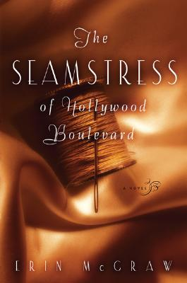 The Seamstress of Hollywood Boulevard Cover
