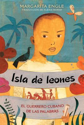 Isla de leones (Lion Island): El guerrero cubano de las palabras Cover Image