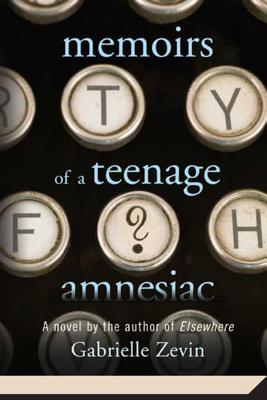 Memoirs of a Teenage Amnesiac Cover Image