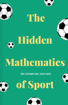 The Hidden Mathematics of Sport Cover Image