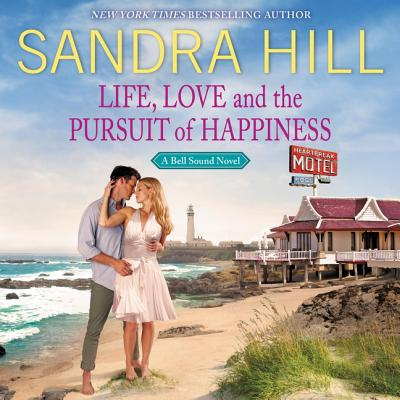 Life, Love and the Pursuit of Happiness Lib/E: A Bell Sound Novel Cover Image