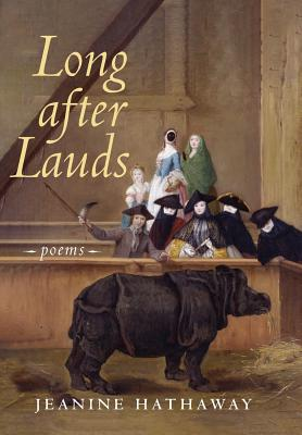 Long after Lauds: Poems Cover Image