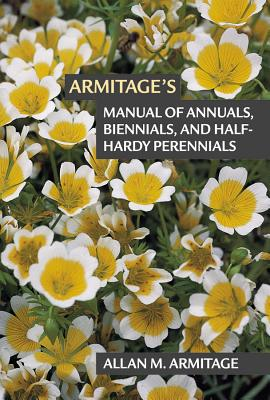 Cover for Armitage's Manual of Annuals, Biennials, and Half-Hardy Perennials
