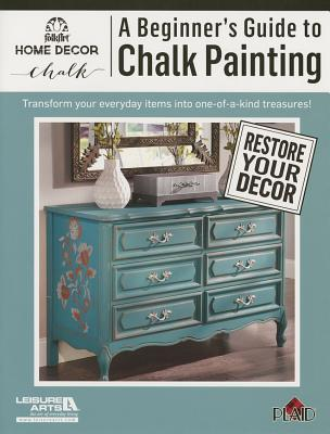 A Beginners's Guide to Chalk Painting Cover Image