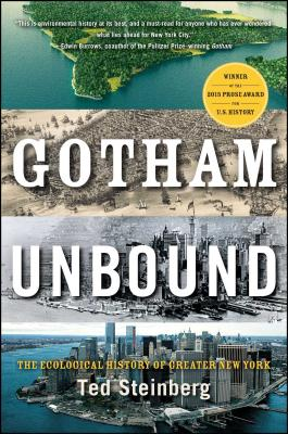 Gotham Unbound: The Ecological History of Greater New York Cover Image