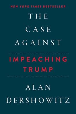 The Case Against Impeaching Trump Cover Image