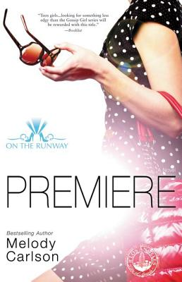 Premiere (On the Runway #1) Cover Image