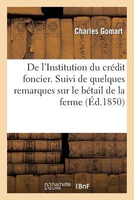 De l'Institution du crédit foncier. Suivi de quelques remarques sur le bétail de la ferme (Savoirs Et Traditions) Cover Image