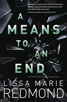 Cover for A Means to an End (Cold Case Investigation #3)