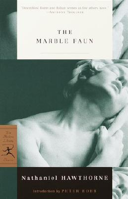 The Marble Faun: Or, the Romance of Monte Beni Cover Image