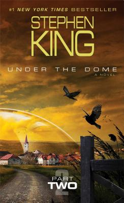Under the Dome, Part Two Cover
