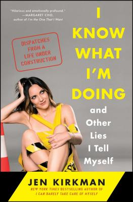I Know What I'm Doing -- And Other Lies I Tell Myself Cover