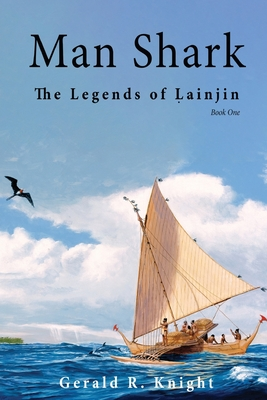 Man Shark: The Legends of Lainjin, Book One Cover Image