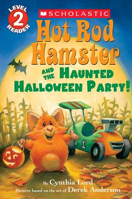 Hot Rod Hamster and the Haunted Halloween Party! (Scholastic Reader, Level 2) Cover