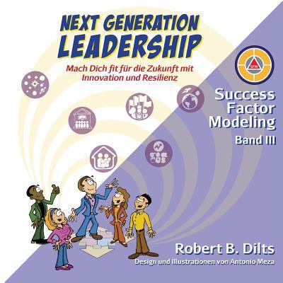 Next Generation Leadership: Mach Dich fit für die Zukunft mit Innovation und Resilienz Cover Image