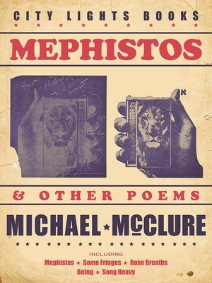 Mephistos and Other Poems, by Michael McClure
