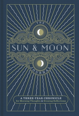 The Sun & Moon Journal, 8: A Three-Year Chronicle for Morning Thoughts & Evening Reflections Cover Image