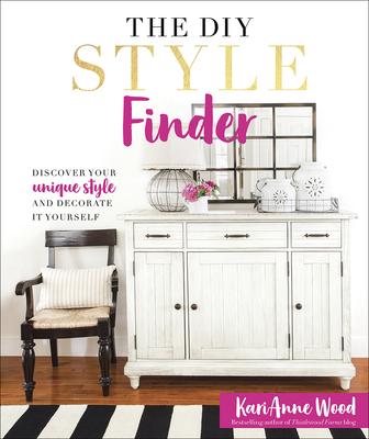 The DIY Style Finder: Discover Your Unique Style and Decorate It Yourself Cover Image