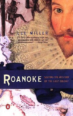 Roanoke: Solving the Mystery of the Lost Colony Cover Image