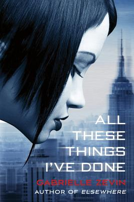 All These Things I've Done: A Novel (Birthright #1) Cover Image