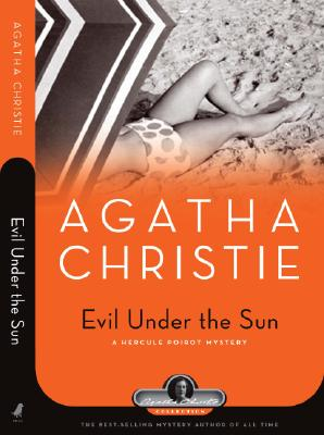 Evil Under the Sun: A Hercule Poirot Mystery Cover Image