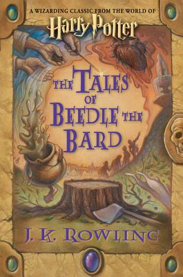 The Tales of Beedle the Bard (Harry Potter) Cover Image