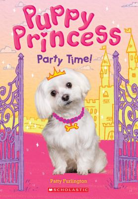 Party Time! (Puppy Princess #1) Cover Image