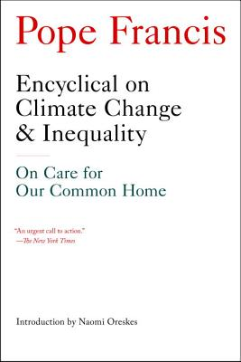 Encyclical on Climate Change and Inequality: On Care for Our Common Home Cover Image