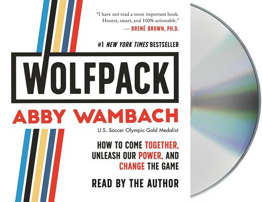 WOLFPACK: How to Come Together, Unleash Our Power, and Change the Game Cover Image