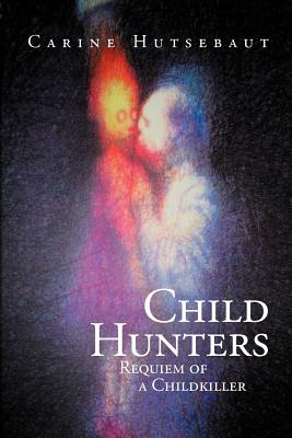 Child Hunters: Requiem of a Childkiller Cover Image