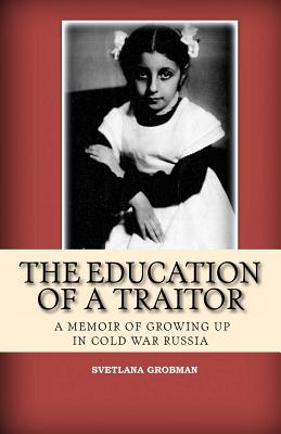 The Education of a Traitor Cover