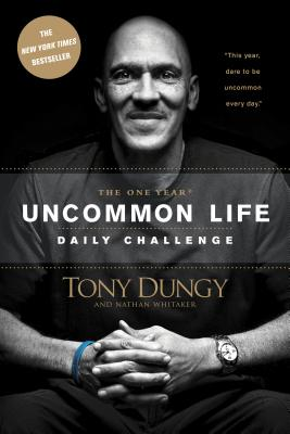 The One Year Uncommon Life Daily Challenge Cover