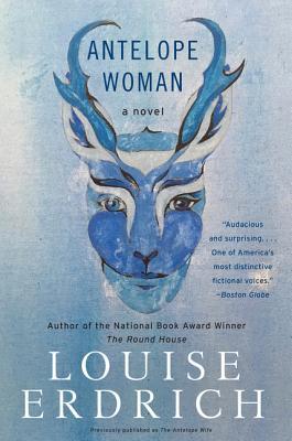 Antelope Woman: A Novel Cover Image