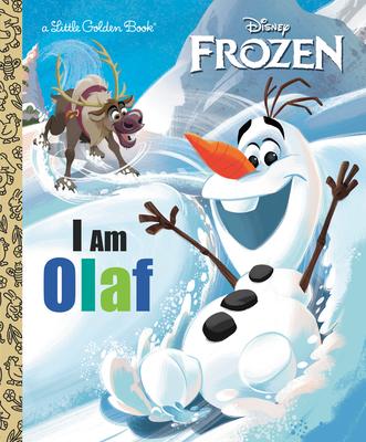 I Am Olaf (Disney Frozen) (Little Golden Book) Cover Image